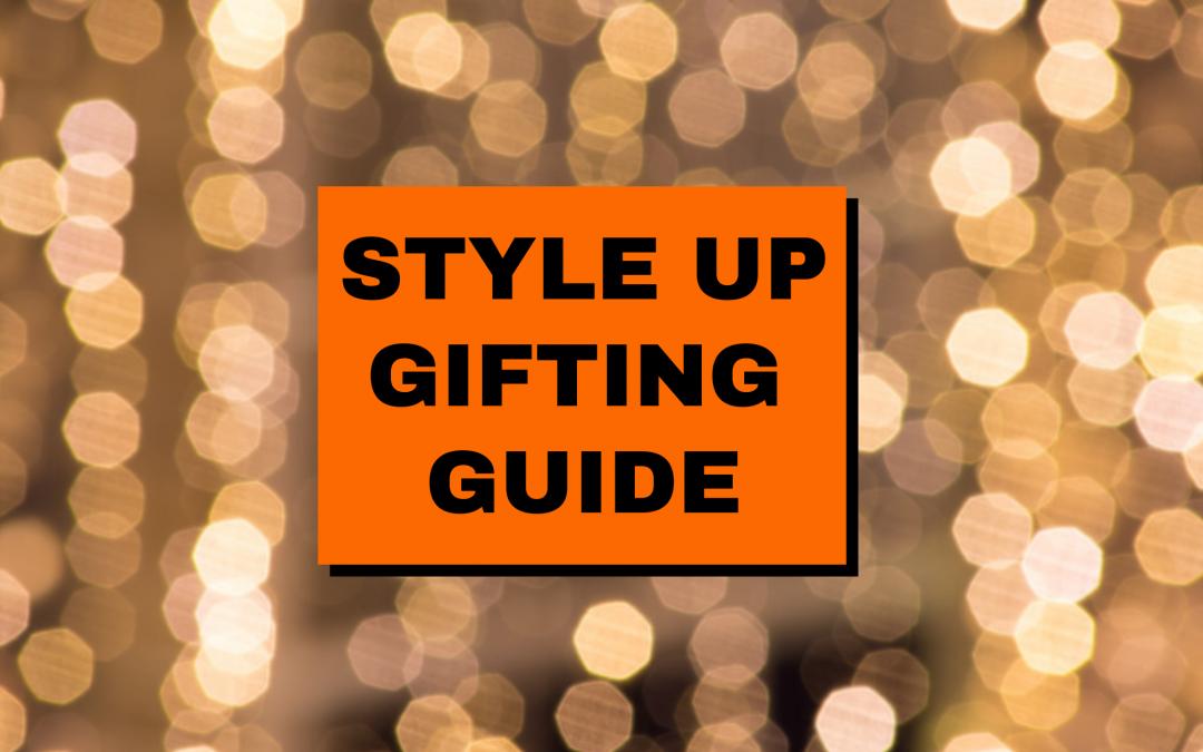 Style Up's ultimate Christmas gifting guide